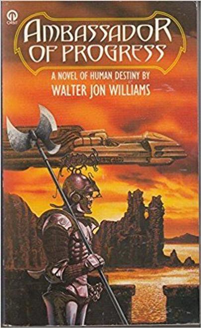 Williams, Walter Jon / Ambassador of Progress