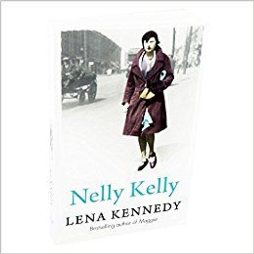 Kennedy, Lena / Nelly Kelly