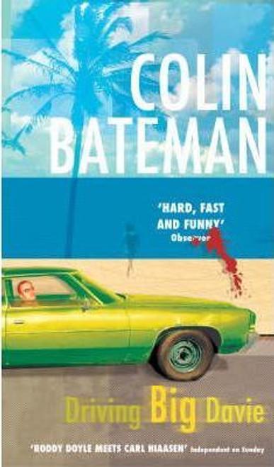 Bateman, Colin / Driving Big Davie