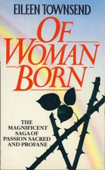 Townsend, Eileen / Of Woman Born