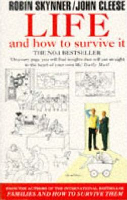 Skynner, Robin / Life and How to Survive it