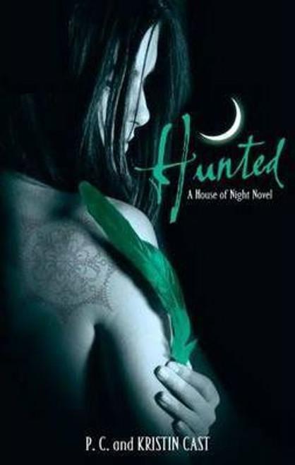 Cast, P.C. & Kirsten / Hunted