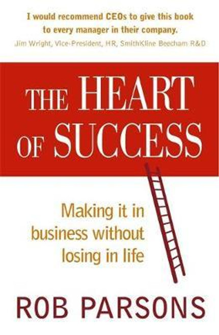 Parsons, Rob / The Heart of Success