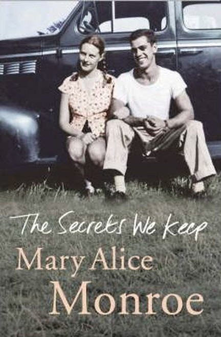 Monroe, Mary Alice / The Secrets We Keep