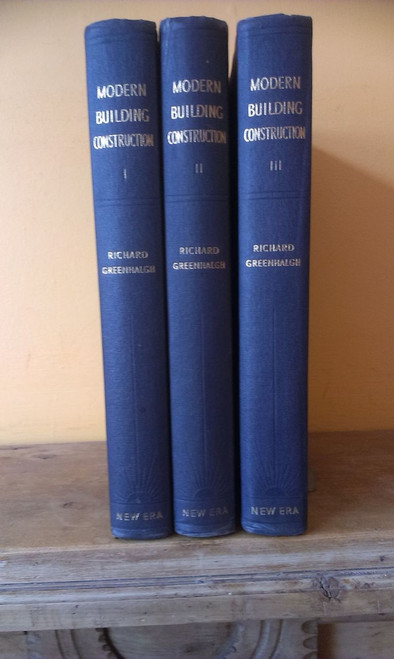 Modern Building Construction by Richard Greenhalagh (Complete 3 Book Set)