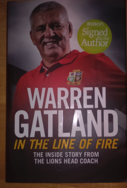 Gatland, Warren - In the Line of Fire - SIGNED Lions Rugby Diary 1ed 2017