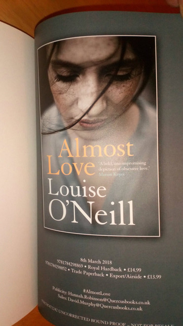 O'Neill, Louise - Almost Love - PB Proof Arc Copy 2018 NEW