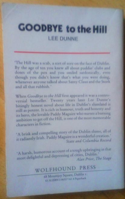 Dunne, Lee - SIGNED - Goodbye to the Hill - PB 1984 Dublin Memoir