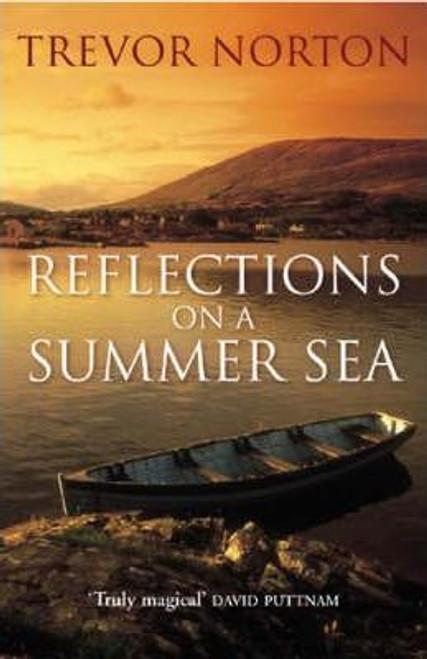 Norton, Trevor / Reflections On A Summer Sea