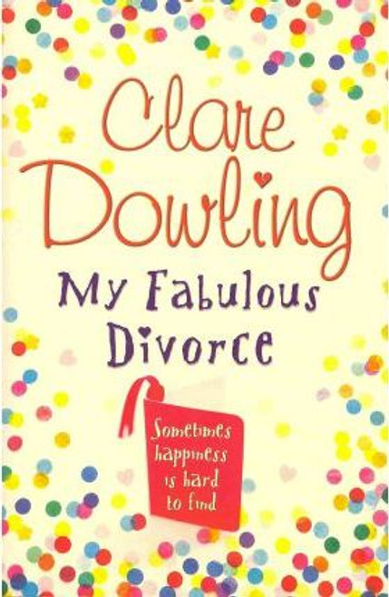 Dowling, Clare / My Fabulous Divorce