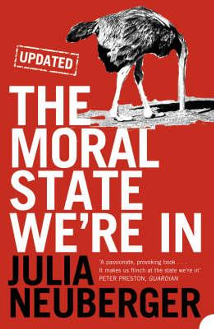 Neuberger, Julia / The Moral State We're In
