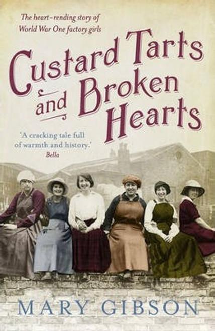 Gibson, Mary / Custard Tarts and Broken Hearts