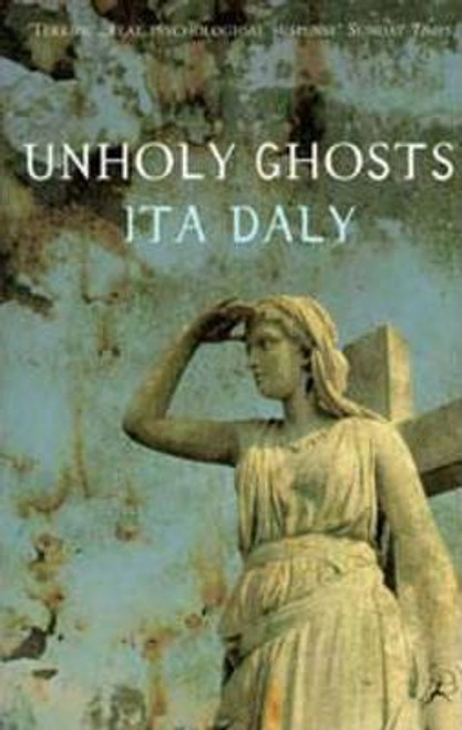 Daly, Ita / Unholy Ghosts