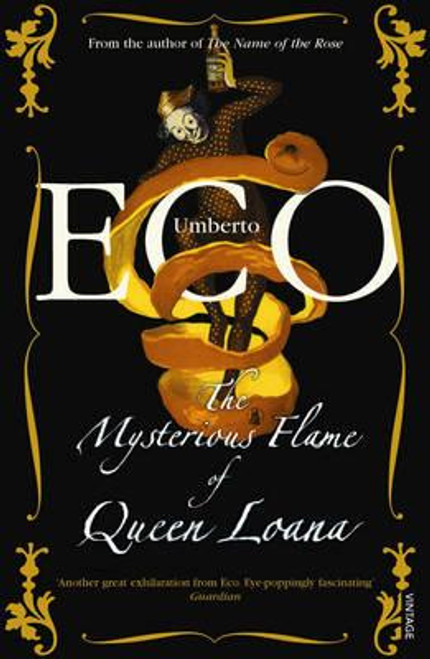 Eco, Umberto / The Mysterious Flame Of Queen Loana