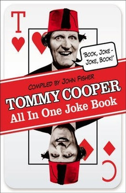 Fisher, John / Tommy Cooper All In One Joke Book