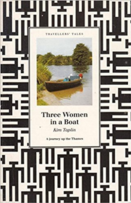Taplin, Kim / Three Women in a Boat: Journey Up the Thames