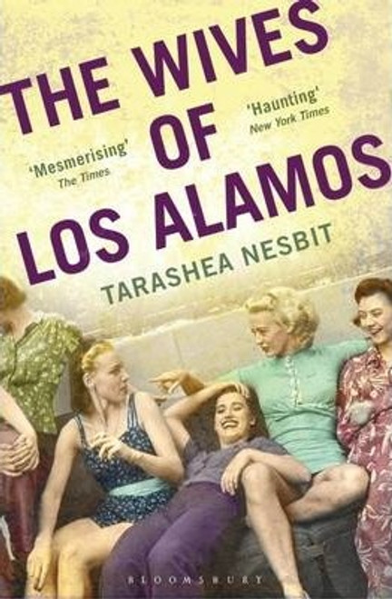 Nesbit, Tarashea / The Wives of Los Alamos