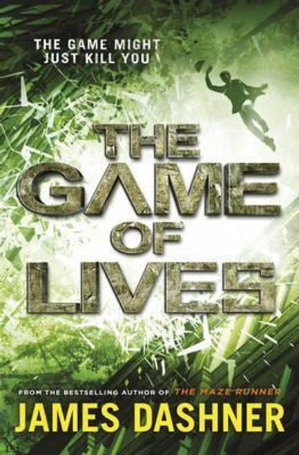 Dashner, James / The Game of Lives