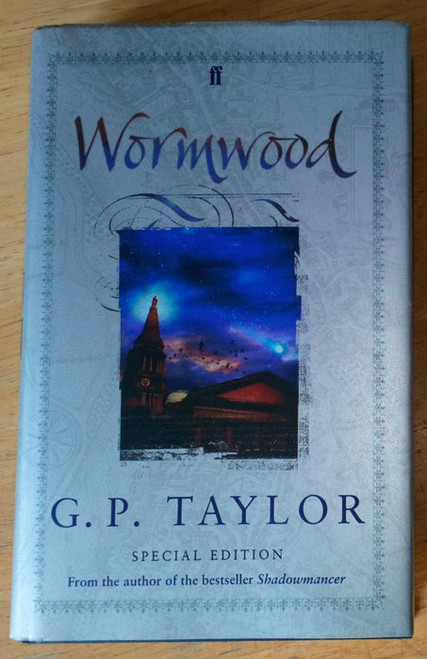 Taylor, G.P - Wormwood  HB SIGNED Faber UK Fantasy Special Edition 2004