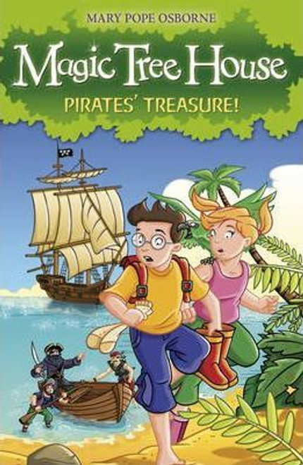 Osborne, Mary Pope / Magic Tree House: Pirates' Treasure!