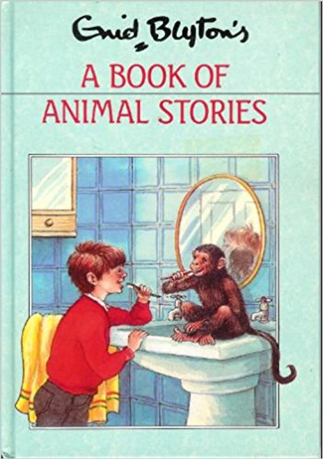 Blyton, Enid / A Book of Animal Stories