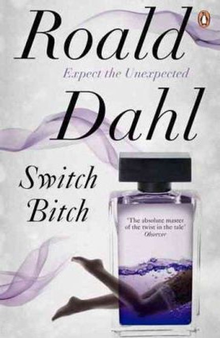 Dahl, Roald / Switch Bitch