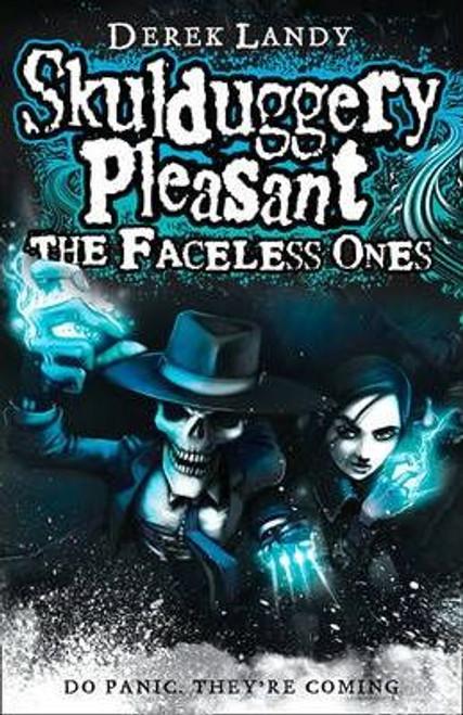 Landy, Derek / Skulduggery Pleasant: The Faceless Ones (Large Paperback) ( Skulduggery Book 3 )