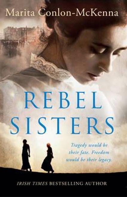 Conlon McKenna, Marita / Rebel Sisters (Large Paperback)