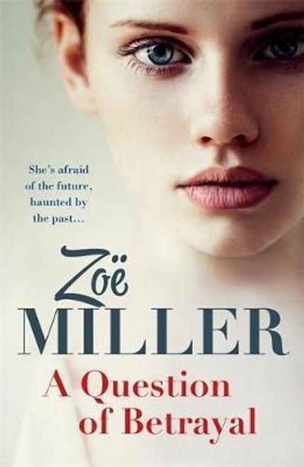 Miller, Zoe / A Question of Betrayal (Large Paperback)