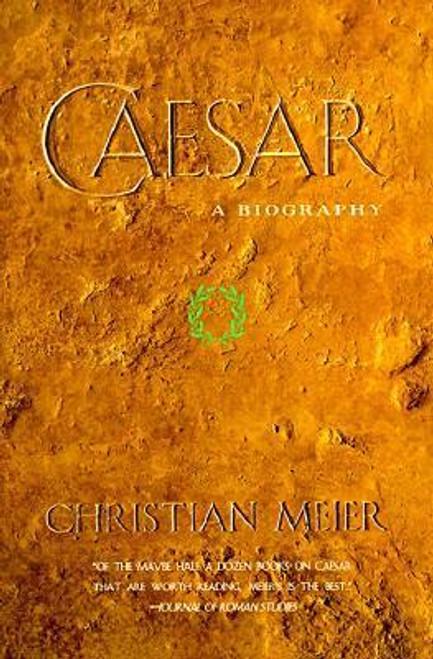 Meier, Christian / Caesar : A Biography (Large Paperback)