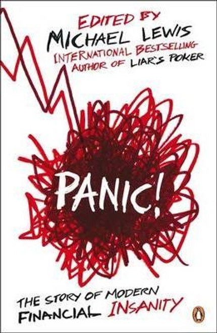 Lewis, Michael / Panic! : The Story of Modern Financial Insanity