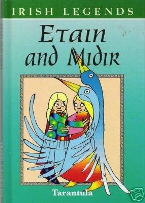 Irish legends: Etan and Midir
