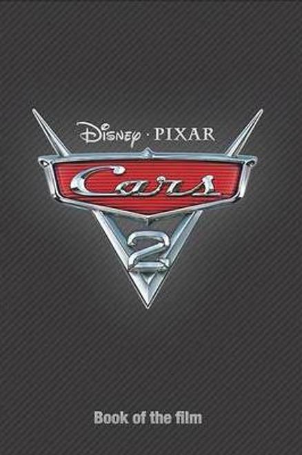 Disney: Book of the Film Cars 2