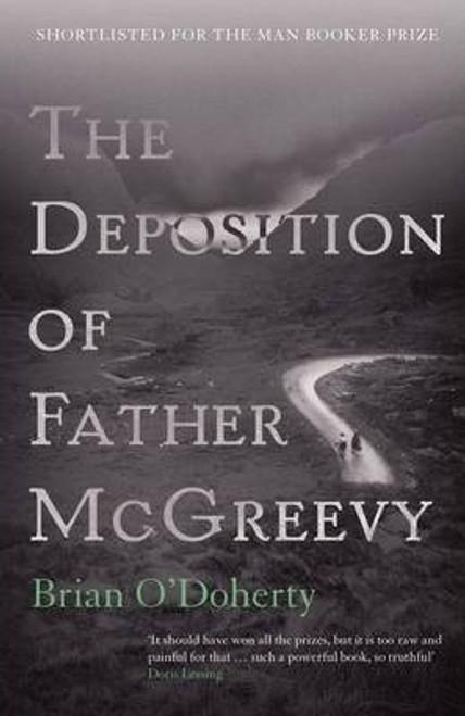 O'Doherty, Brian / The Deposition of Father McGreevy