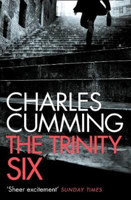 Cumming, Charles / The Trinity Six