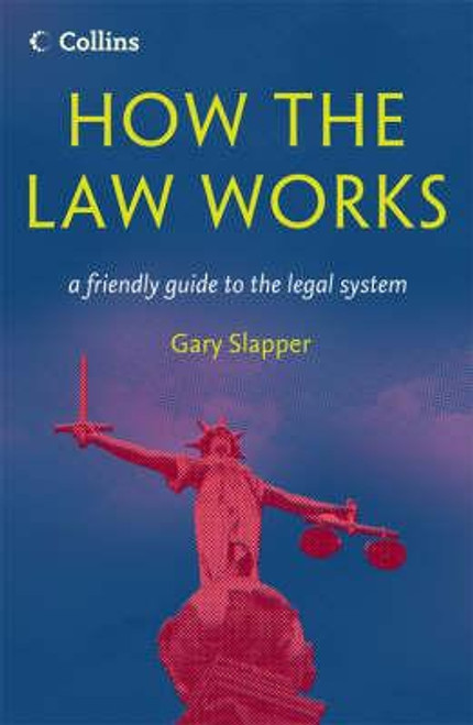 Slapper, Gary / How The Law Works