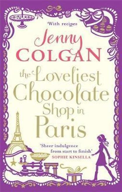 Colgan, Jenny /The Loveliest Chocolate Shop in Paris