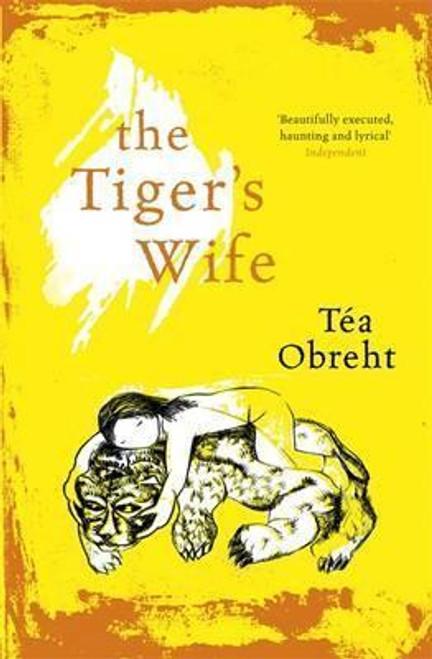 Obreht, Tea / The Tiger's Wife