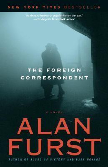 Furst, Alan / The Foreign Correspondent