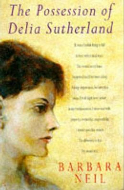 Neil, Barbara / The Possession of Delia Sutherland
