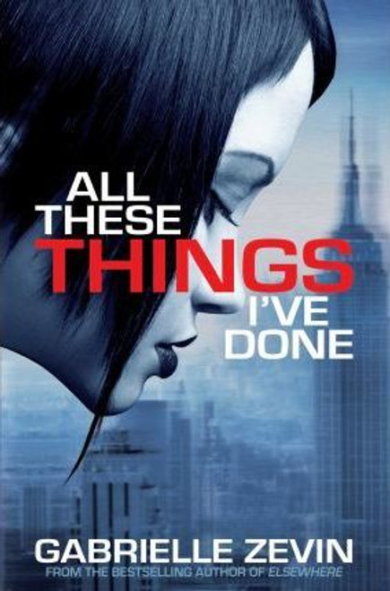 Zevin, Gabrielle / All These Things I've Done