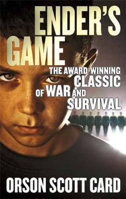 Card, Orson Scott / Ender's Game : The Award-Winning Class of War and Survival