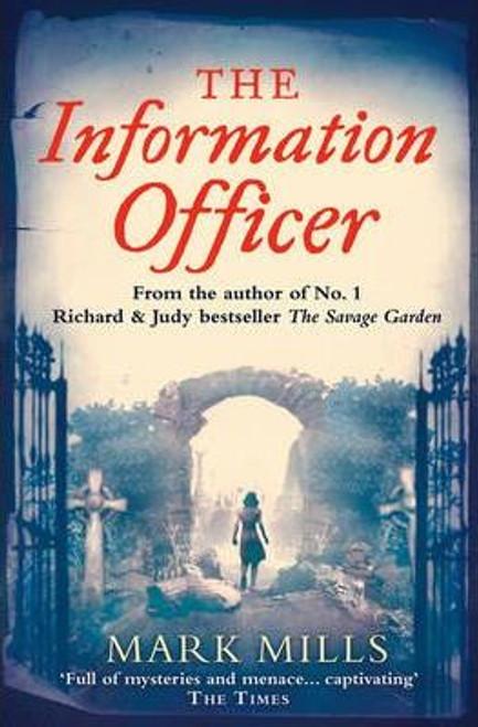 Mills, Mark / The Information Officer