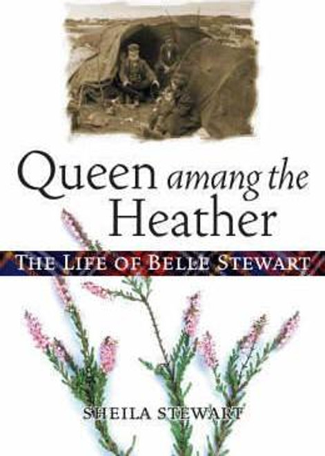 Mbe, Sheila Stewart / Queen Amang the Heather