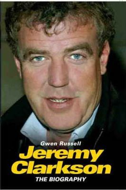 Russell, Gwen / Jeremy Clarkson : The Biography