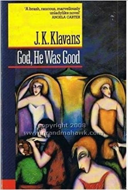 Klavans, J.K. / God He Was Good