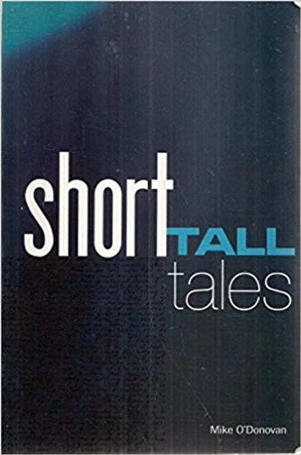 O'Donovan, Mike / Short Tall Tales