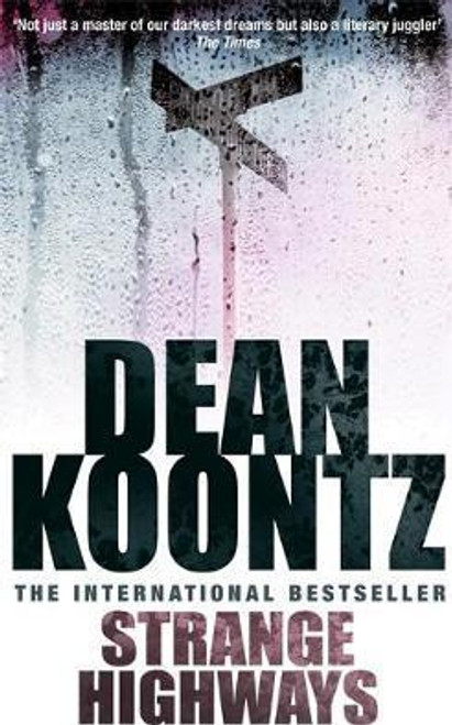 Koontz, Dean / Strange Highways