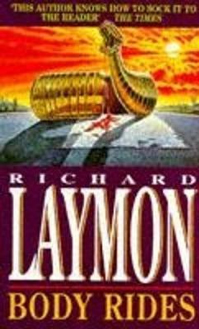 Laymon, Richard / Body Rides