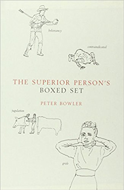 The Superior Person's Book of Words: Peter Bowler (3 Book Box Set)
